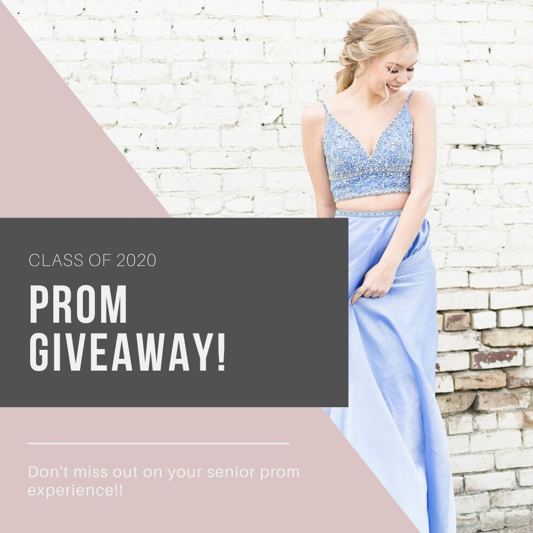 Prom Giveaway   Class of 2020